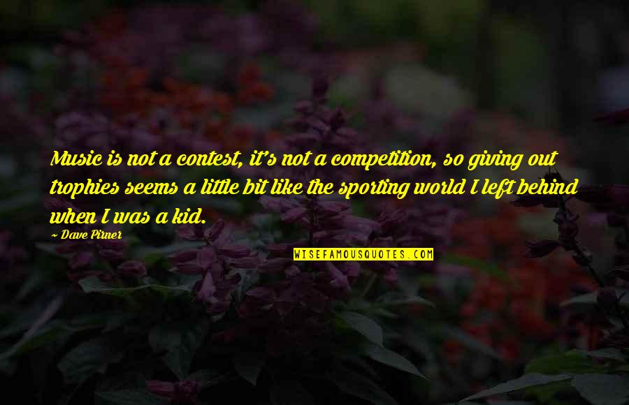 Little Music Quotes By Dave Pirner: Music is not a contest, it's not a