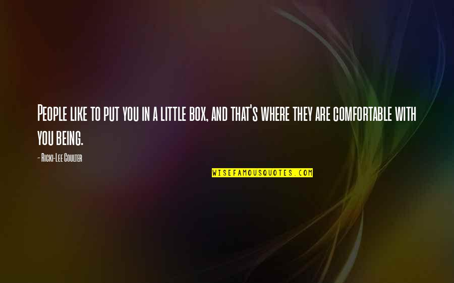Little People Quotes By Ricki-Lee Coulter: People like to put you in a little