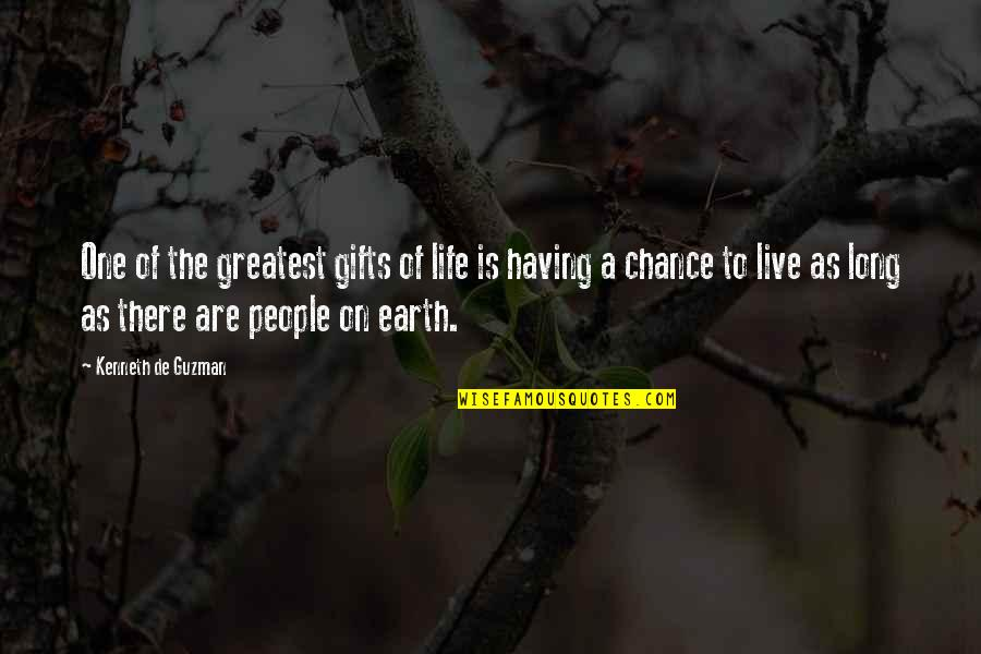 Live Long Life Quotes By Kenneth De Guzman: One of the greatest gifts of life is