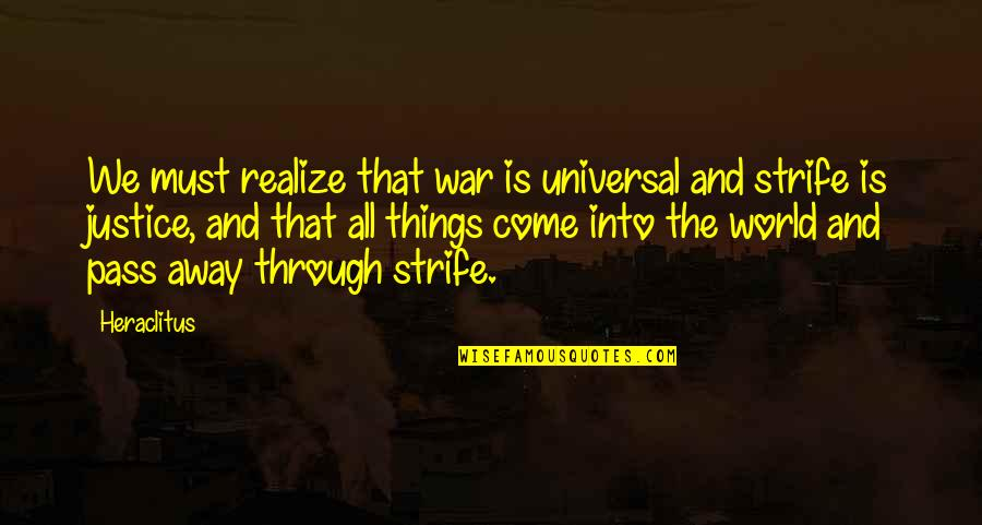 Live Tsx Market Quotes By Heraclitus: We must realize that war is universal and