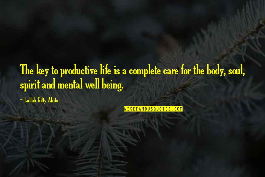 Living Healthy Quotes By Lailah Gifty Akita: The key to productive life is a complete