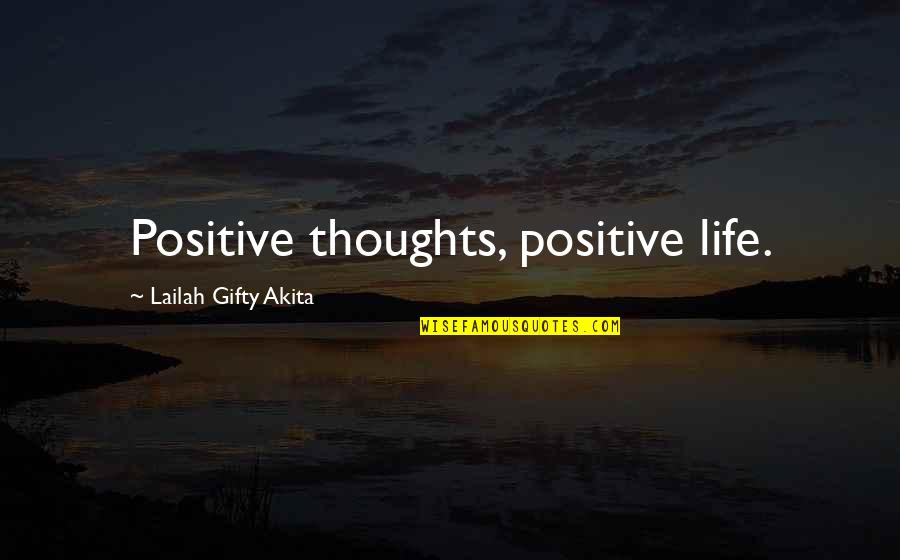 Living Healthy Quotes By Lailah Gifty Akita: Positive thoughts, positive life.