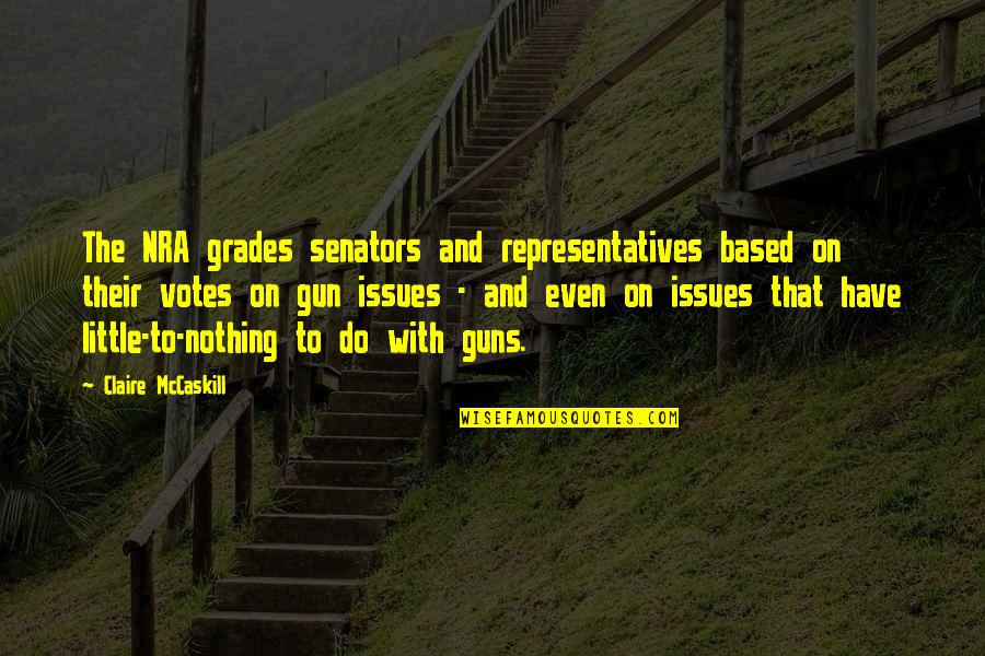Loganberries Quotes By Claire McCaskill: The NRA grades senators and representatives based on