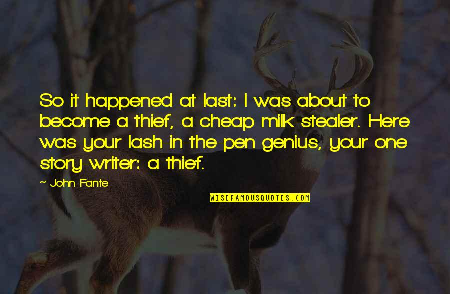 Long Lost Father Quotes By John Fante: So it happened at last: I was about