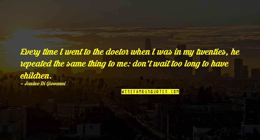 Long Wait Quotes Top 100 Famous Quotes About Long Wait