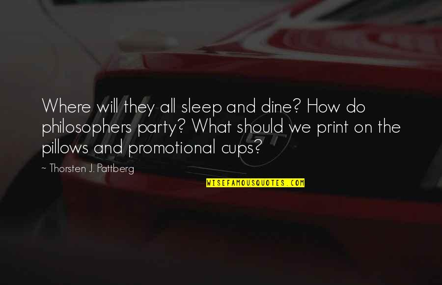 Longstaff Quotes By Thorsten J. Pattberg: Where will they all sleep and dine? How