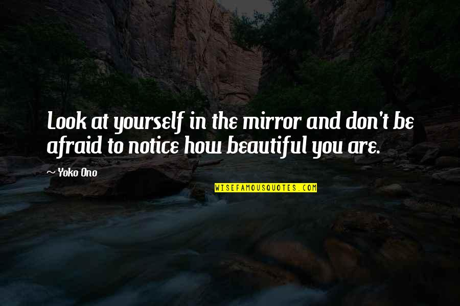 Look At Yourself In The Mirror Quotes Top 41 Famous Quotes About