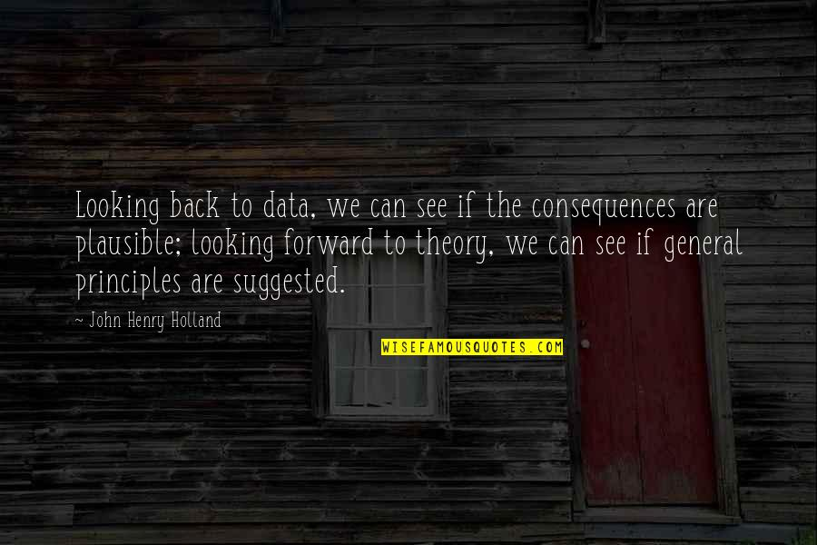 Looking Forward Not Back Quotes Top 46 Famous Quotes About Looking