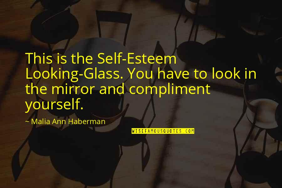 Looking Yourself In The Mirror Quotes Top 12 Famous Quotes About