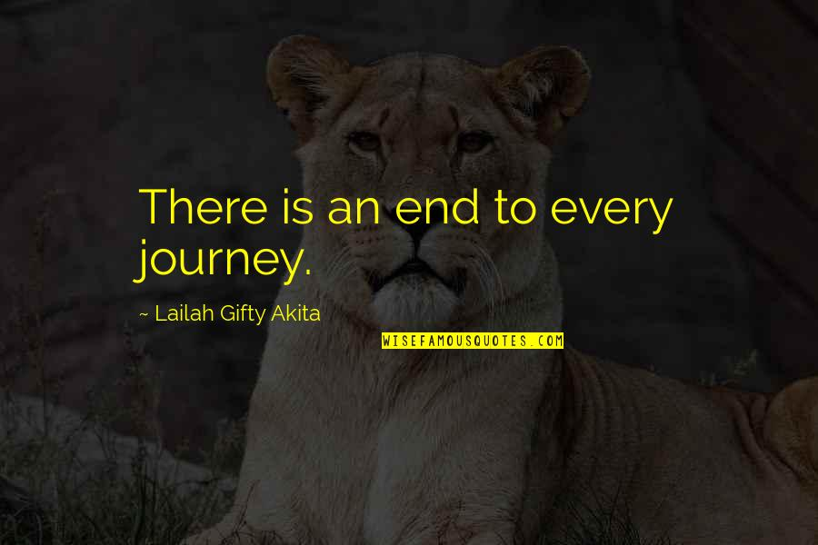 Loss Of A Child Quotes By Lailah Gifty Akita: There is an end to every journey.