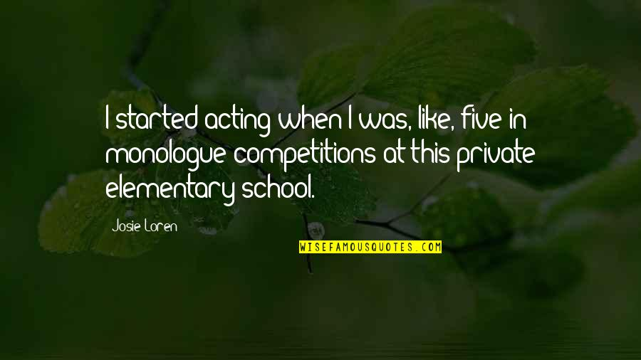 Loss Of Innocence Catcher In The Rye Quotes By Josie Loren: I started acting when I was, like, five