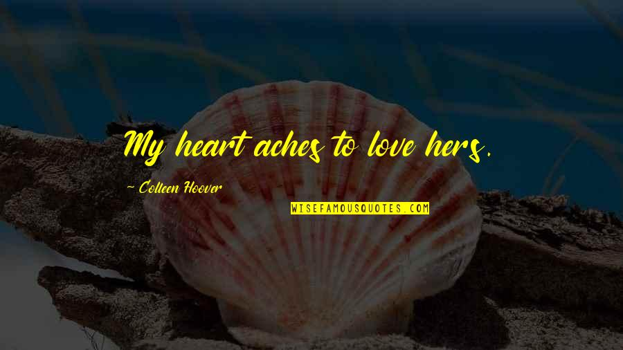 Love Aches Quotes Top 12 Famous Quotes About Love Aches