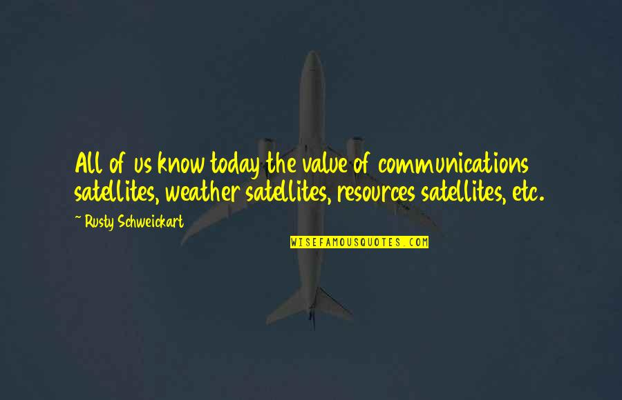 Love After Hard Times Quotes By Rusty Schweickart: All of us know today the value of