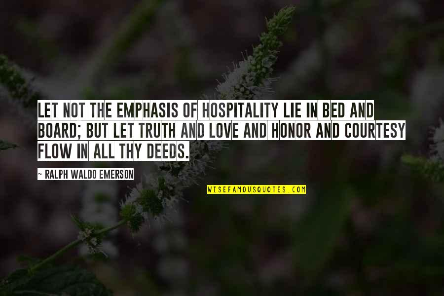 Love And Thank You Quotes By Ralph Waldo Emerson: Let not the emphasis of hospitality lie in