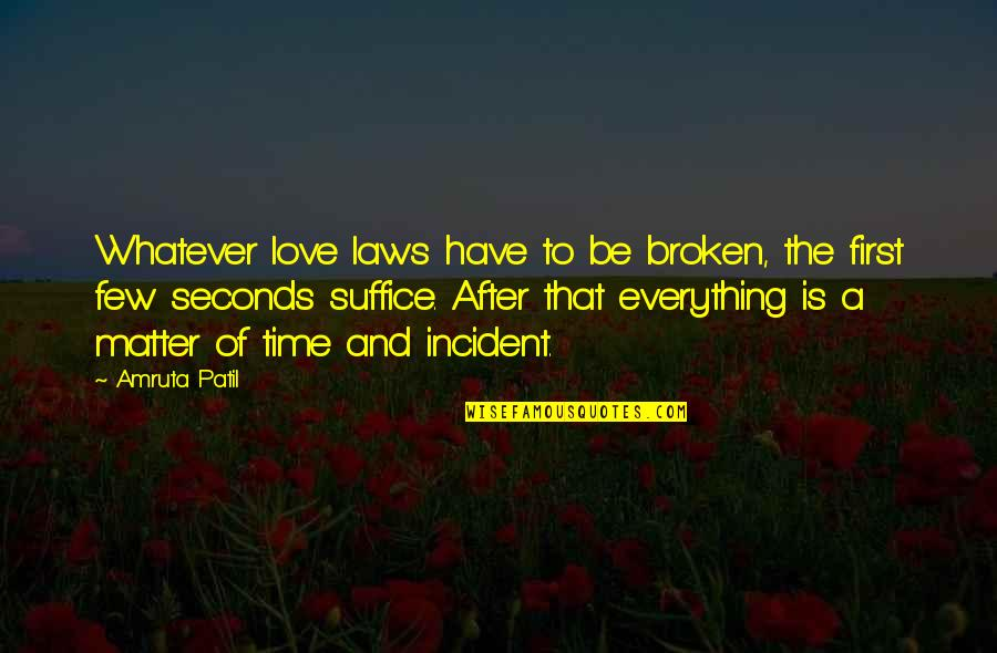 Love At First Sight Quotes By Amruta Patil: Whatever love laws have to be broken, the