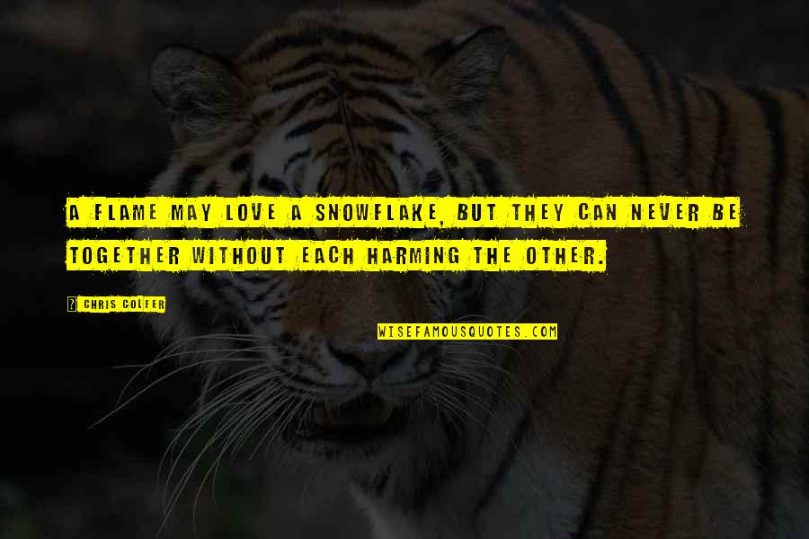 Love But Not Together Quotes Top 60 Famous Quotes About Love But Cool Love Snowflake Quotes