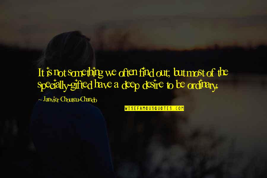 Love Faith Loyalty Quotes By Janvier Chouteu-Chando: It is not something we often find out;