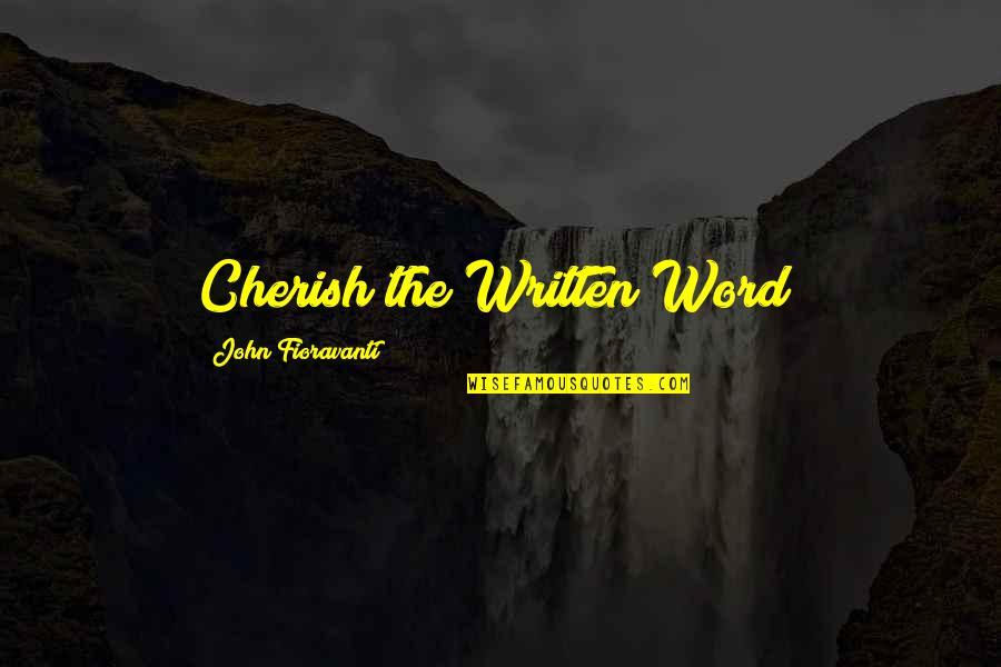 Love Falling Apart Quotes By John Fioravanti: Cherish the Written Word!