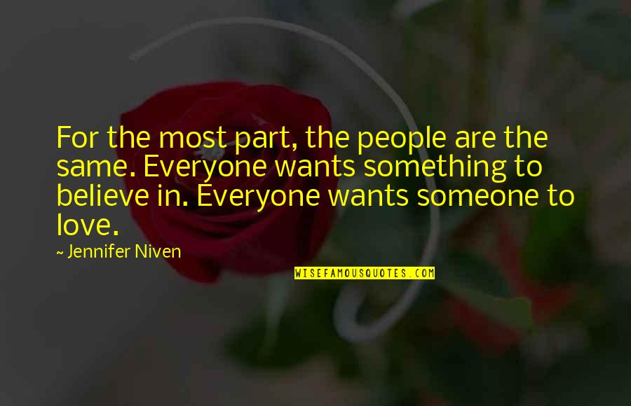Love For Everyone Quotes By Jennifer Niven: For the most part, the people are the
