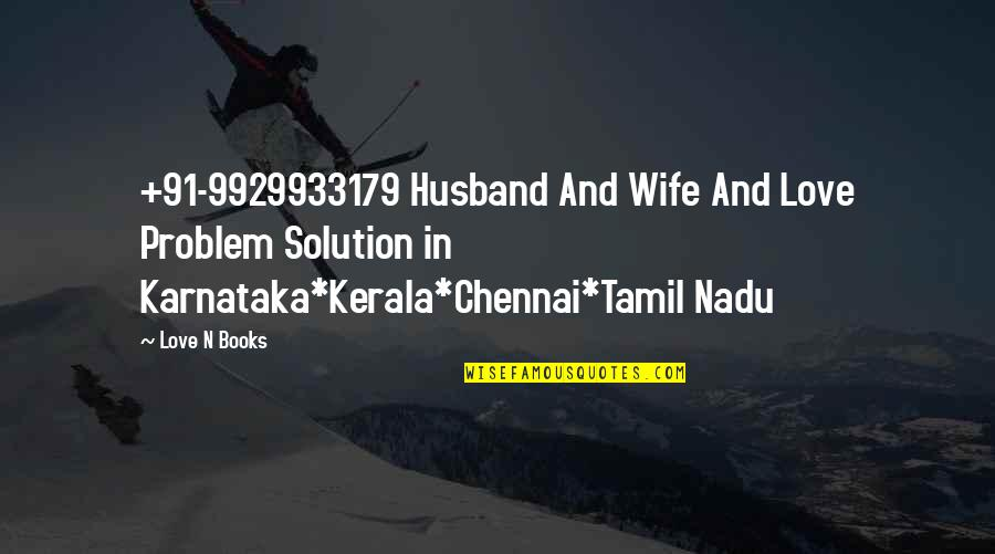Love In Tamil Quotes By Love N Books: +91-9929933179 Husband And Wife And Love Problem Solution