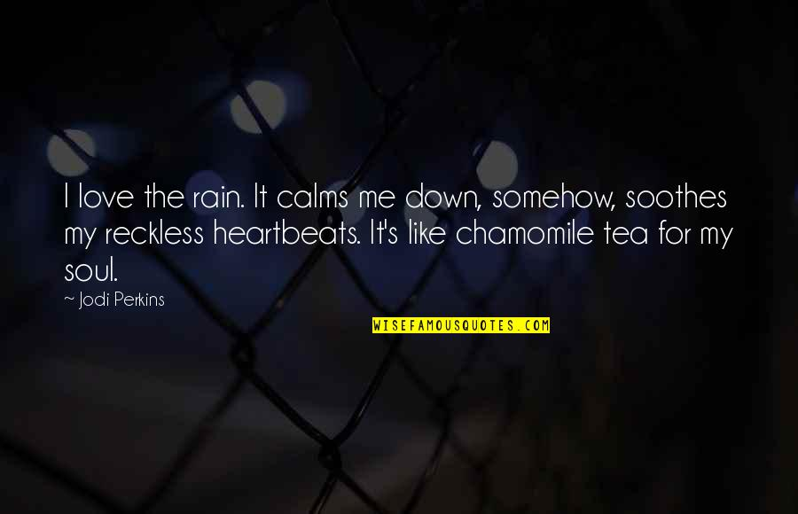 Love Is Like A Rain Quotes Top 35 Famous Quotes About Love Is Like