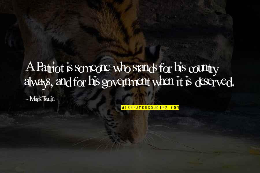 Love Means Compromise Quotes By Mark Twain: A Patriot is someone who stands for his
