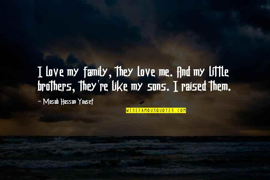 Love My Sons Quotes: top 33 famous quotes about Love My Sons