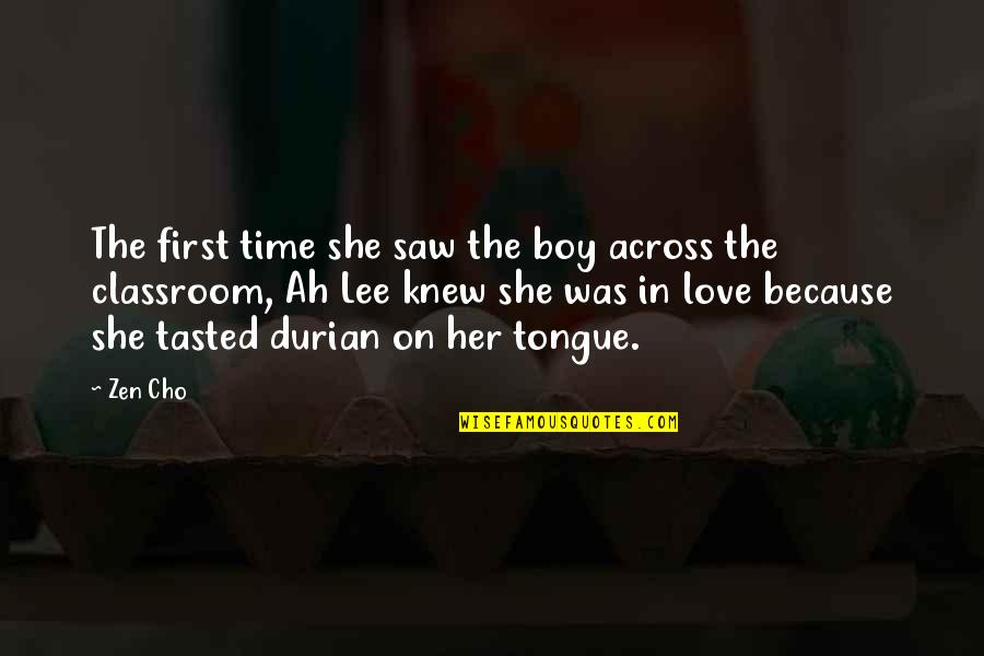 Love Myth Quotes By Zen Cho: The first time she saw the boy across