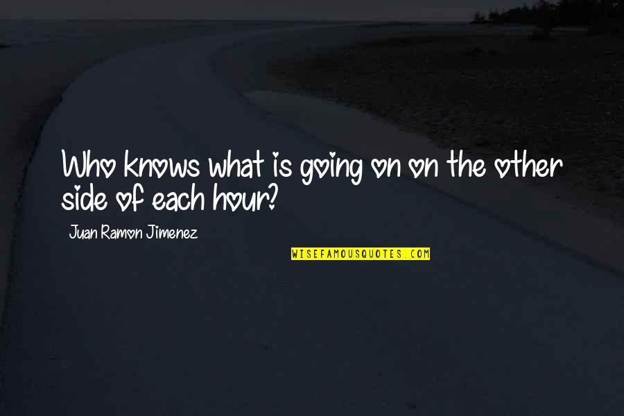 Love New Tagalog Quotes By Juan Ramon Jimenez: Who knows what is going on on the