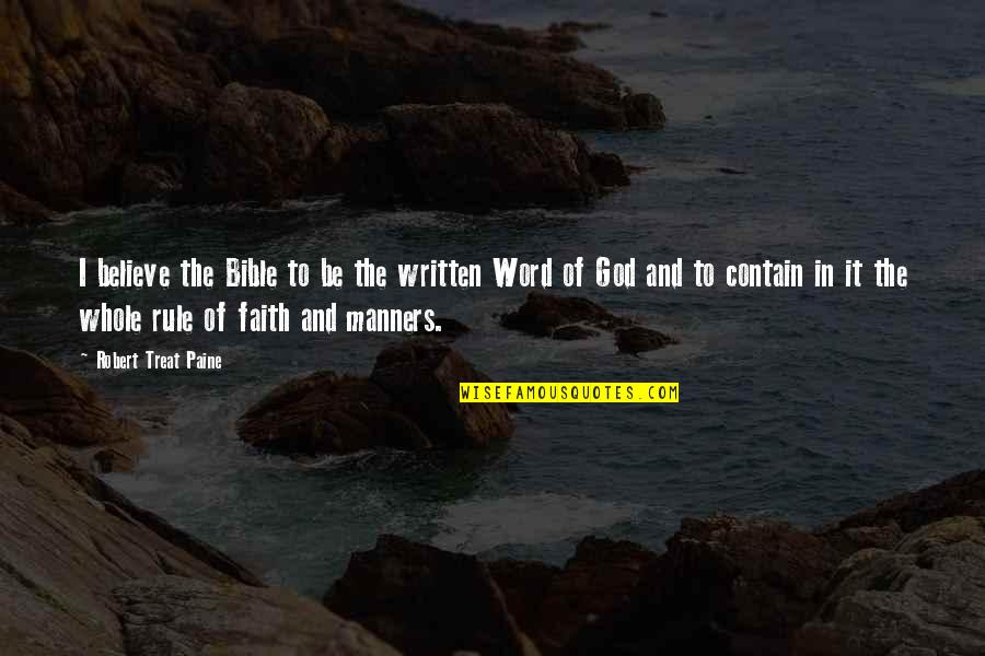 Love New Tagalog Quotes By Robert Treat Paine: I believe the Bible to be the written