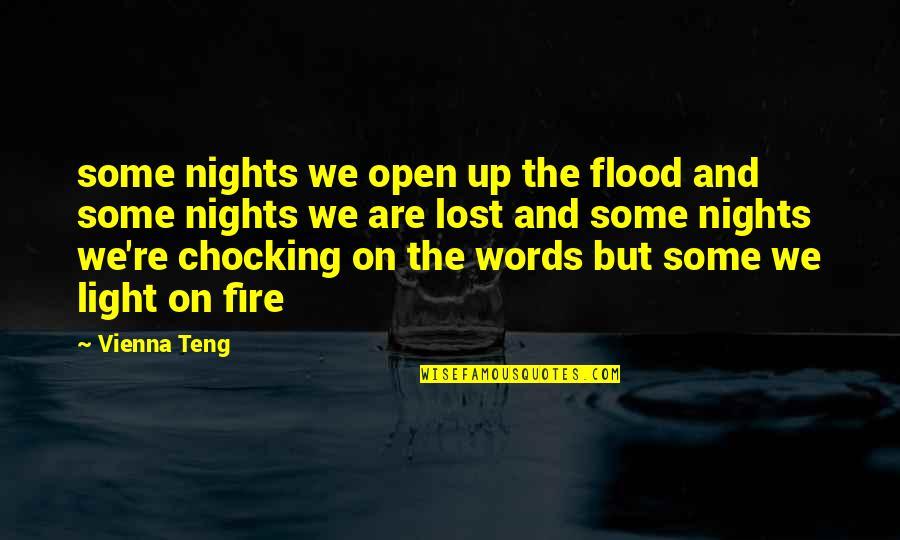 Love New Tagalog Quotes By Vienna Teng: some nights we open up the flood and