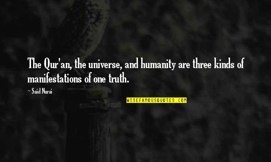 Love Others Christian Quotes By Said Nursi: The Qur'an, the universe, and humanity are three