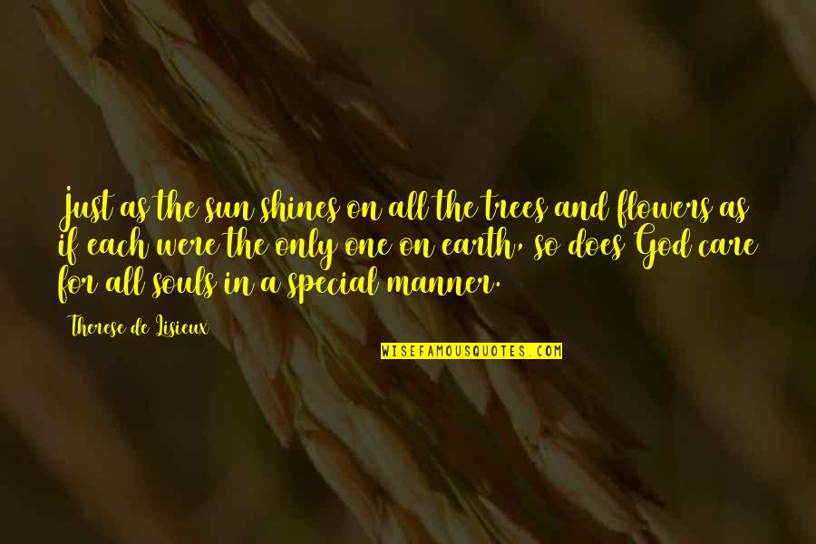 Love Saints Quotes By Therese De Lisieux: Just as the sun shines on all the