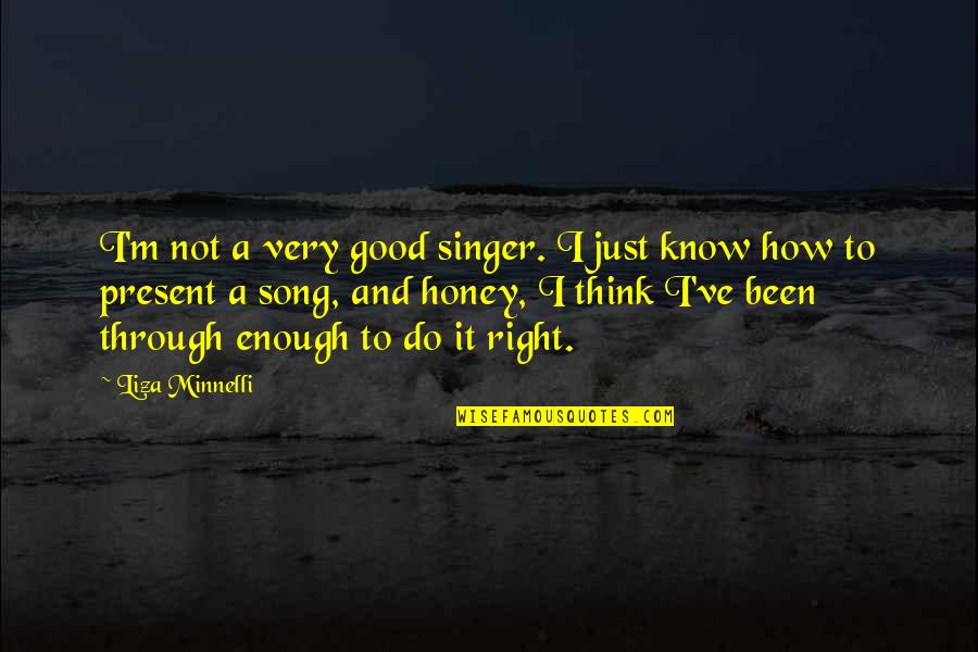Love Serenade Movie Quotes By Liza Minnelli: I'm not a very good singer. I just