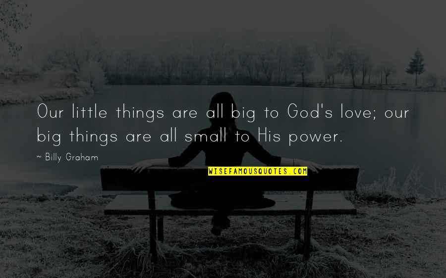 Love Small Things Quotes Top 33 Famous Quotes About Love Small Things