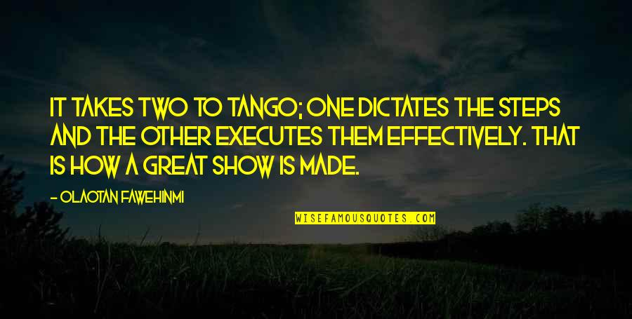 Love Submission Quotes By Olaotan Fawehinmi: It takes two to tango; one dictates the