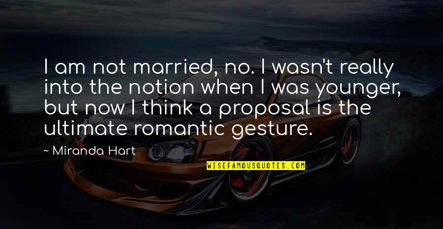 Love That Is Fading Quotes By Miranda Hart: I am not married, no. I wasn't really