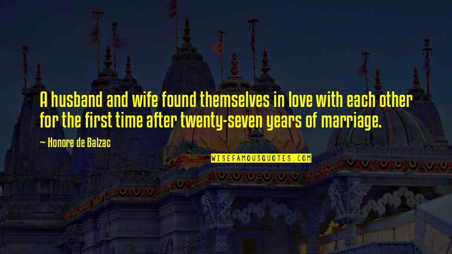 Love With Time Quotes By Honore De Balzac: A husband and wife found themselves in love