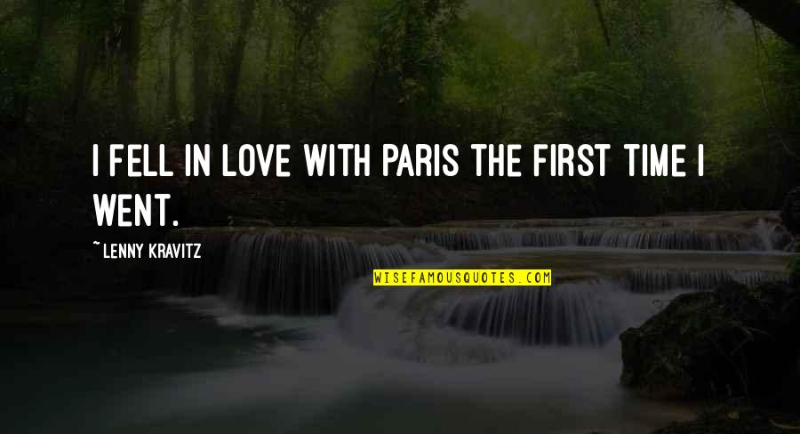 Love With Time Quotes By Lenny Kravitz: I fell in love with Paris the first