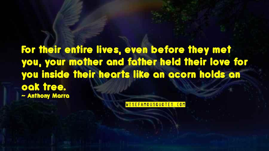 Love You Like A Father Quotes By Anthony Marra: For their entire lives, even before they met