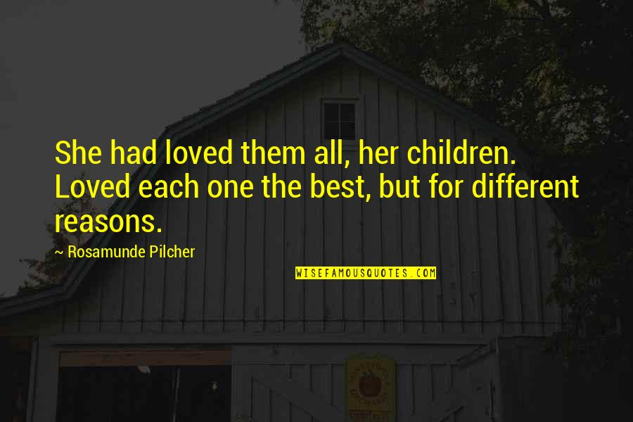 Loved One Quotes By Rosamunde Pilcher: She had loved them all, her children. Loved