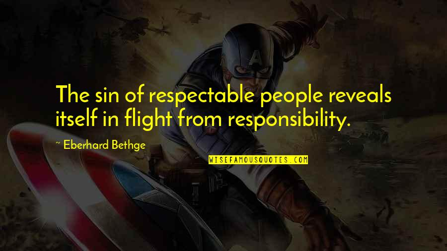 Lovers Quotations Quotes By Eberhard Bethge: The sin of respectable people reveals itself in