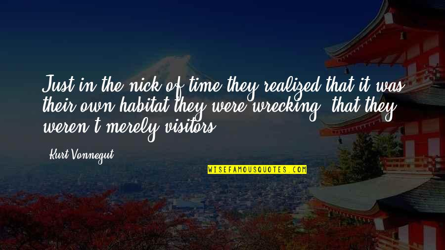 Loving My Job Quotes By Kurt Vonnegut: Just in the nick of time they realized