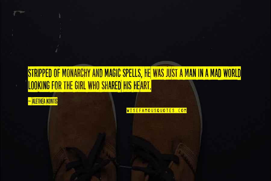 Loyalty In Beowulf Quotes By Alethea Kontis: Stripped of monarchy and magic spells, he was