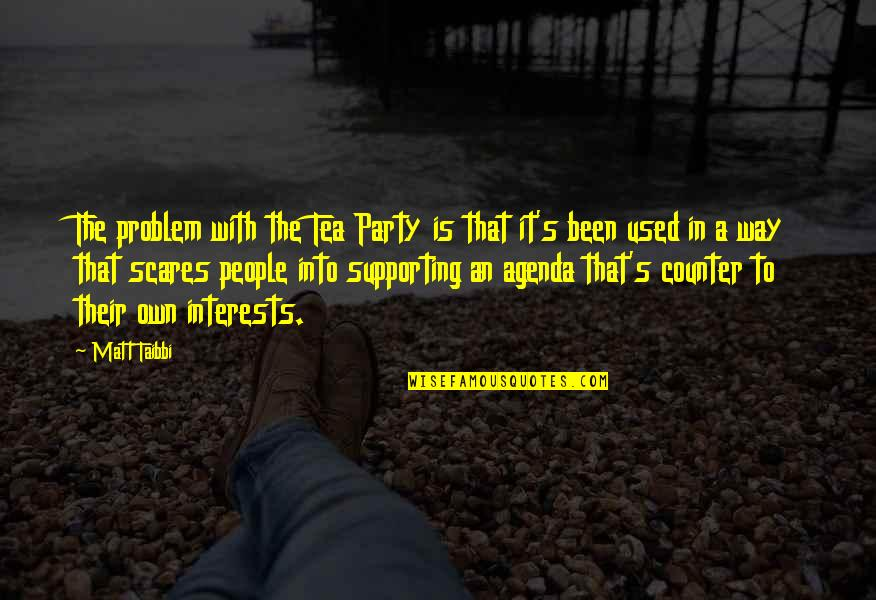 Lucrezia Marinella Quotes By Matt Taibbi: The problem with the Tea Party is that