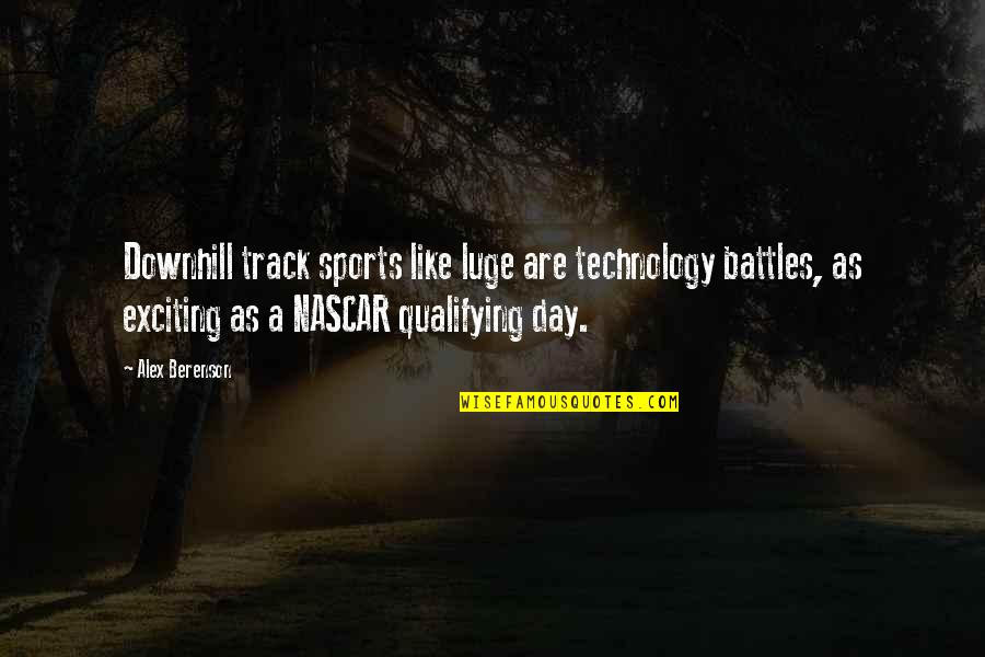 Luge Quotes By Alex Berenson: Downhill track sports like luge are technology battles,