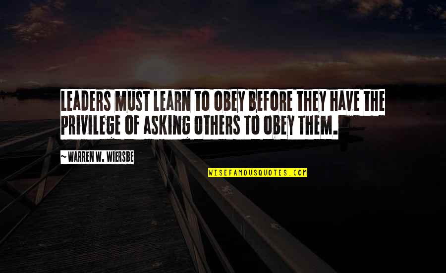 Lupe Fiasco Deep Quotes By Warren W. Wiersbe: Leaders must learn to obey before they have