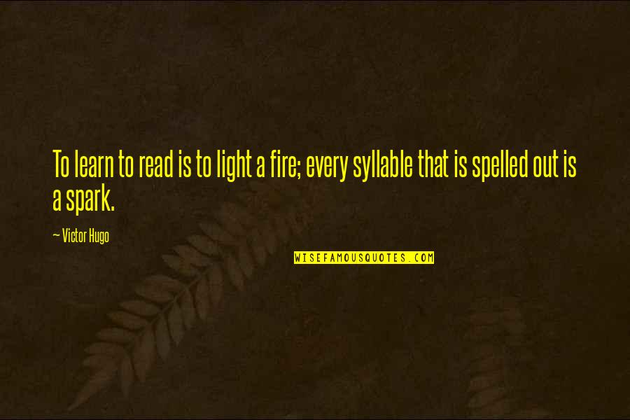 Lyx Smart Quotes By Victor Hugo: To learn to read is to light a