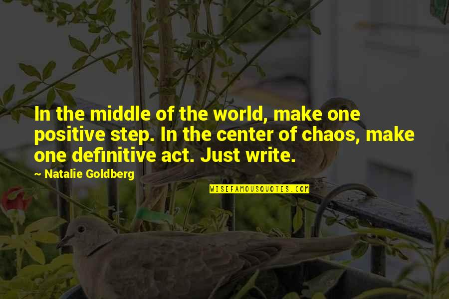 Mac Computer Quotes By Natalie Goldberg: In the middle of the world, make one