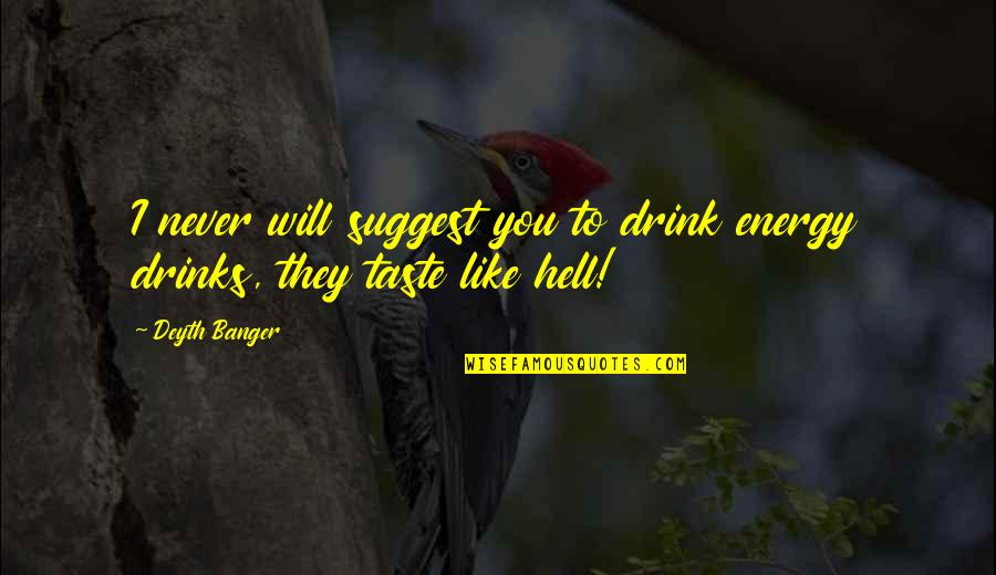 Macbeth Flaws And Quotes By Deyth Banger: I never will suggest you to drink energy